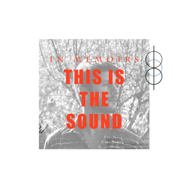 In Memoirs – This Is The Sound (artwork)