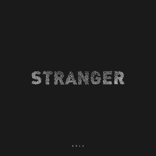 Kúlu_STRANGER_cover_600px kopi
