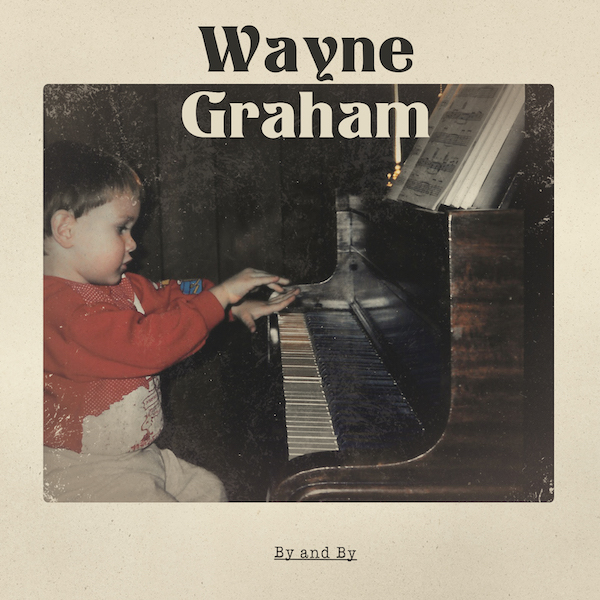 Wayne Graham – By and By (artwork)