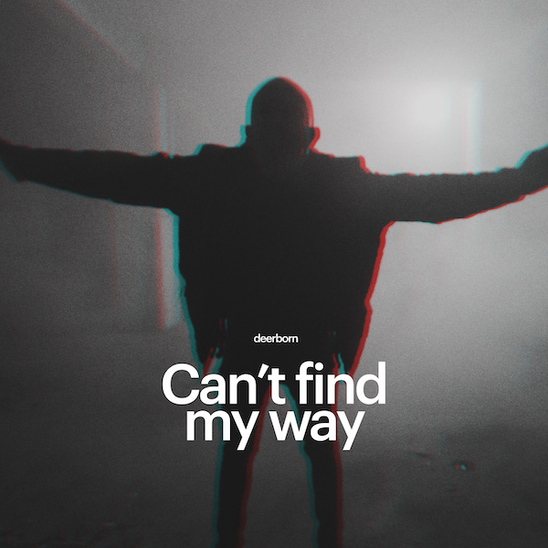 Deerborn – Cant Find My Way (artwork) 600×600